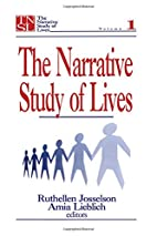 The Narrative Study of Lives (The Narrative…