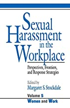 Sexual Harassment in the Workplace:…