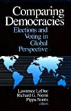Leduc, Lawrence: Comparing Democracies: Elections and Voting in Global Perspective