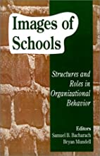 Images of Schools: Structures and Roles in…