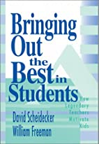 Bringing Out the Best in Students: How…