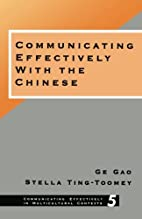 Communicating Effectively with the Chinese…