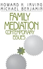 Family Mediation: Contemporary Issues by…
