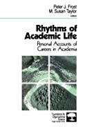 Rhythms of Academic Life: Personal Accounts…