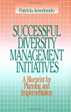 Successful Diversity Management Initiatives:…