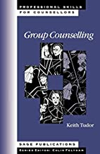 Group Counselling (Professional Skills for…