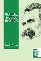 Nietzsche, Politics and Modernity…