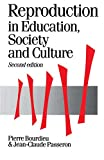 Bourdieu, Pierre: Reproduction in Education, Society and Culture