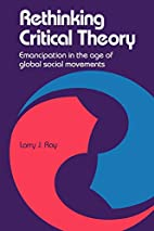 Rethinking Critical Theory: Emancipation in…