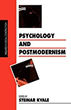 Psychology and Postmodernism by Steinar…