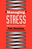 Fineman, Stephen: Managing Stress: Emotion and Power at Work