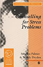 Counselling for Stress Problems (Counselling…