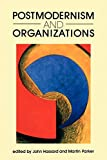 Hassard, John: Postmodernism and Organizations