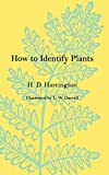 Harrington, H. D.: How to Identify Plants
