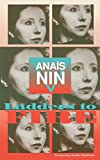 Nin, Anais: Ladders to Fire