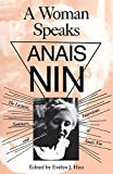 Hinz, Evelyn: Woman Speaks: The Lectures, Seminars and Interviews of Anais Nin