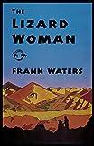 Waters, Frank: The Lizard Woman