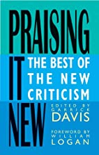 Praising It New: The Best of the New…