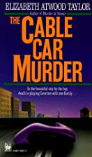 Cable Car Murder by Elizabeth Atwood Taylor