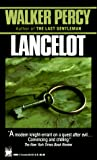 Percy, Walker: Lancelot
