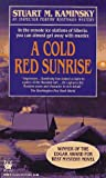 Kaminsky, Stuart M.: A Cold Red Sunrise