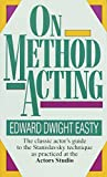 Easty, Edward Dwight: On Method Acting