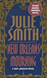 Smith, Julie: New Orleans Mourning
