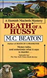 Beaton, M. C.: Death of a Hussy