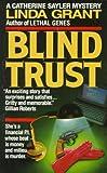 Grant, Linda: Blind Trust