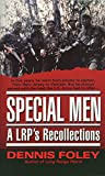 Foley, Dennis: Special Men: A Lrp's Recollections