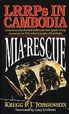 MIA Rescue by Kregg P.J. Jorgenson