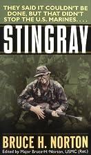Stingray by Major Bruce H. Norton