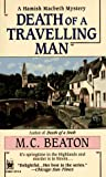 Beaton, M. C.: Death of a Travelling Man