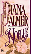 Noelle by Diana Palmer