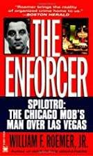 The Enforcer by William F. Roemer Jr.