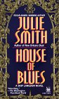 Smith, Julie: House of Blues