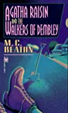 Beaton, M. C.: Agatha Raisin and the Walkers of Dembley