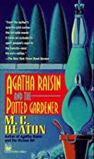 Agatha Raisin and the Potted Gardener…