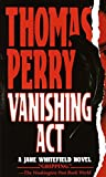 Perry, Thomas: Vanishing Act