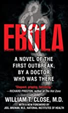 Ebola: A documentary novel of its first…
