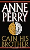Perry, Anne: Cain His Brother