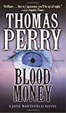 Perry, Thomas: Blood Money