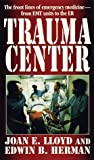 Herman, E.: Trauma Center