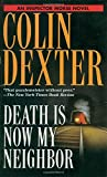 Dexter, Colin: Death Is Now My Neighbor