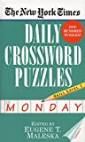 Maleska, Eugene T.: The New York Times Daily Crossword Puzzles: Monday