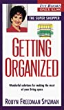 Spizman, Robyn Freedman: Getting Organized (Smart Shopper Series)