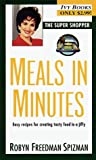 Spizman, Robyn Freedman: Meals in Minutes (Super Shopper Series)