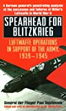 Deichmann, Paul: Spearhead for Blitzkrieg : Luftwaffe Operations in Support of Army, 1939-1945