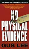 Lee, Gus: No Physical Evidence: A Courtroom Novel