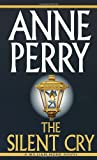 Perry, Anne: The Silent Cry
